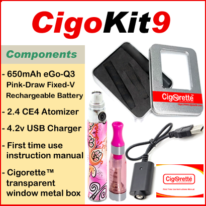 CigoKit9 is an affordable vaping feminine starter Kit that contains a 650mAh fixed-volt battery, atomizer, USB charger, & instructions manual. it is packaged in Cigorette™ transparent window metal box.