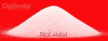 What is Ethyl Maltol ? - Cigorette Inc Canada - FAQ